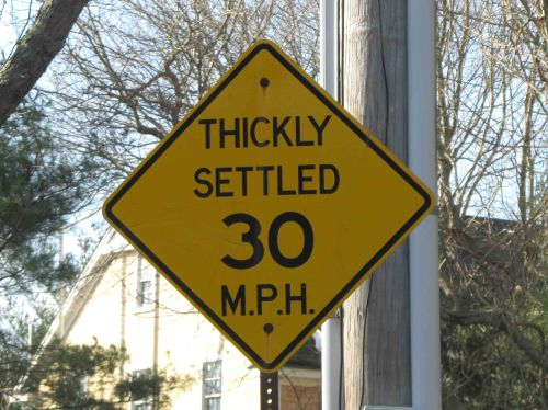 Thickly settled sign